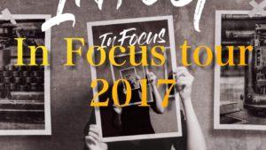 In Focus tour 2017